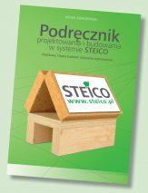 Podręcznik projektowania i budowania w systemie STEICO. Podstawy. Fizyka budowli. Zalecenia wykonawcze