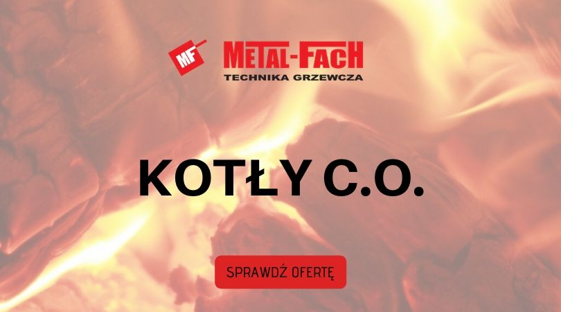 kotły co Metal Fach Technika Grzewcza